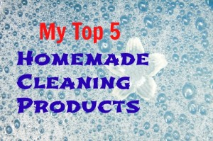 My Top Five Homemade Cleaning Products!