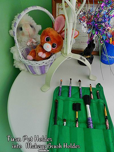Turn Pot Holder into Makeup Brush Holder