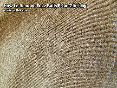 How to Remove Fuzz Balls From Clothing