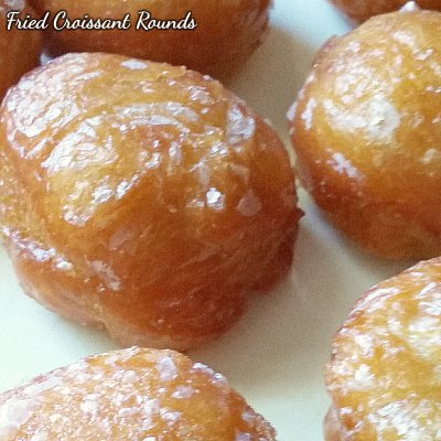 Fried Croissant Rounds